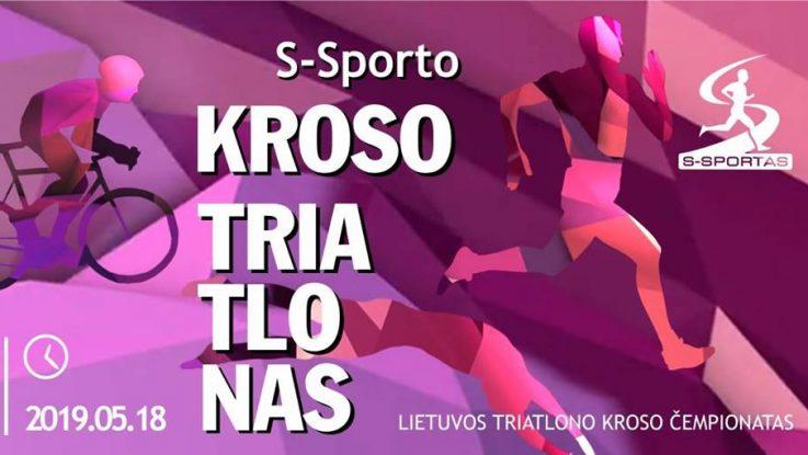 S-Sporto kroso triatlonas 2019 m. Atviras Lietuvos kroso triatlono čempionatas